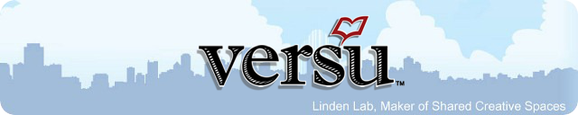 Versu - Linden Lab, Maker of Shared Creative Spaces